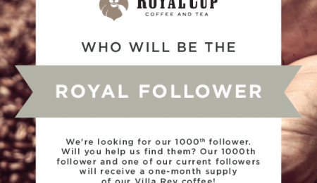 Royal Cup is looking for their 1000th Follower